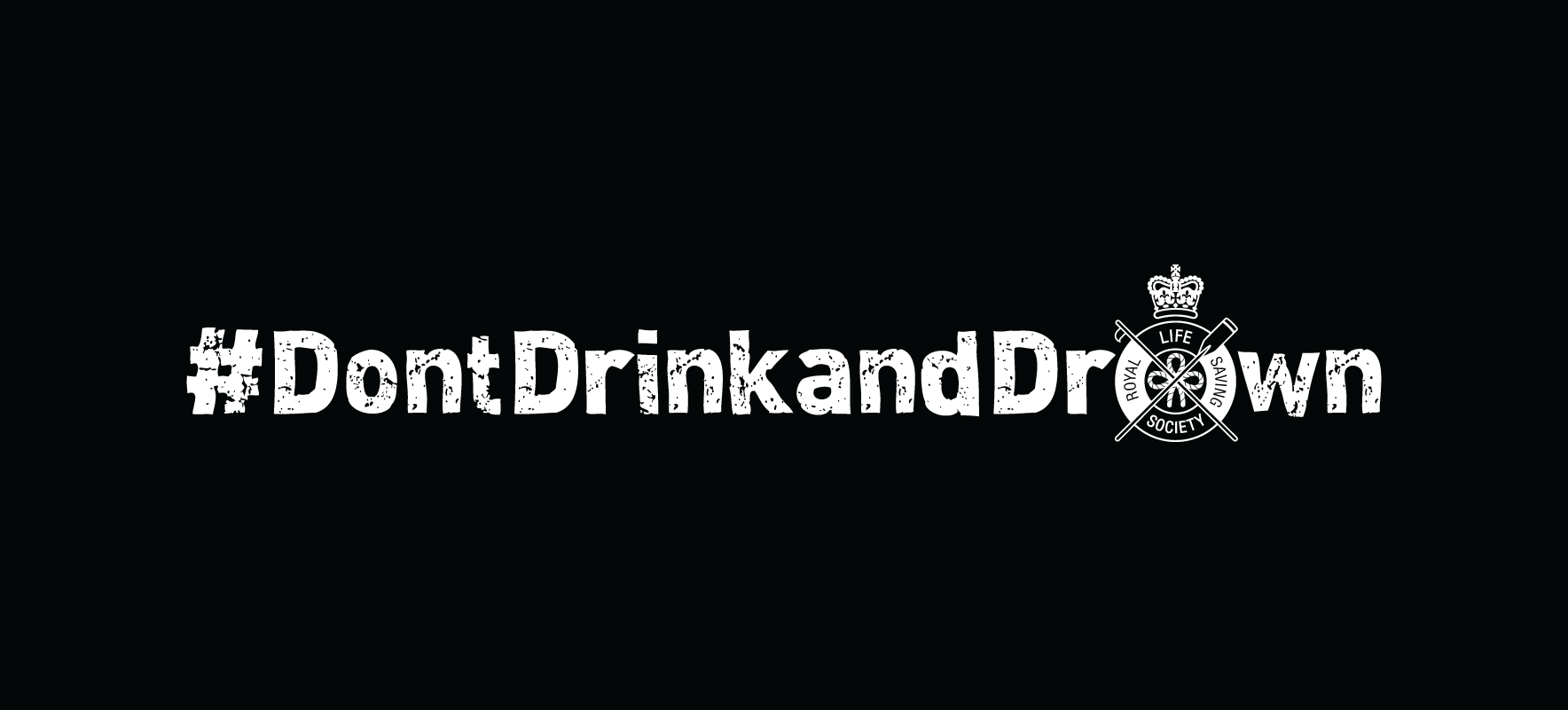 White Don't Drink and Drown campaign logo on a black background