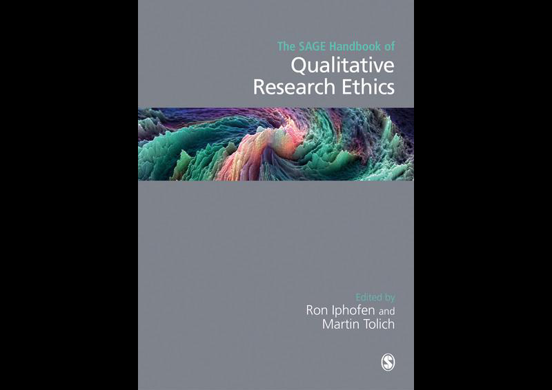 The Sage Handbook of Qualitative Research Ethics, Edited by Ron Iphofen and Martin Tolich, (Sage, 2018, ISBN 9781473970977)